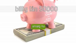 billig lån 50000