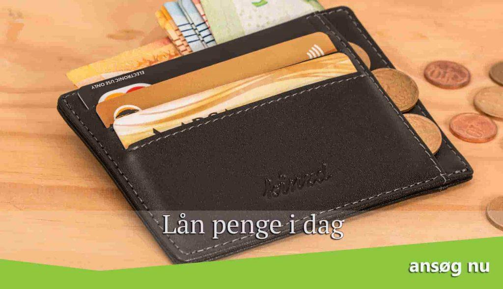 Lån penge i dag