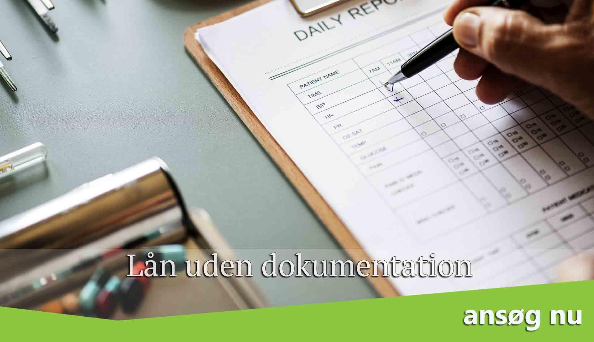 lån uden dokumentation